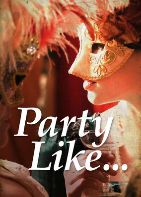 Party Like - Season 1